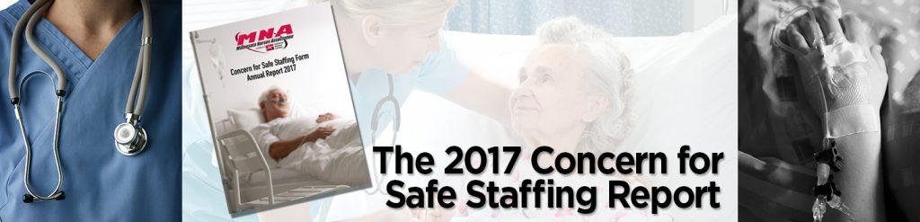 The 2017 Concern for Safe Staffing Report