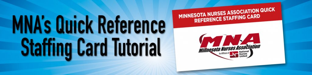 MNA's Quick Reference Staffing Card Tutorial